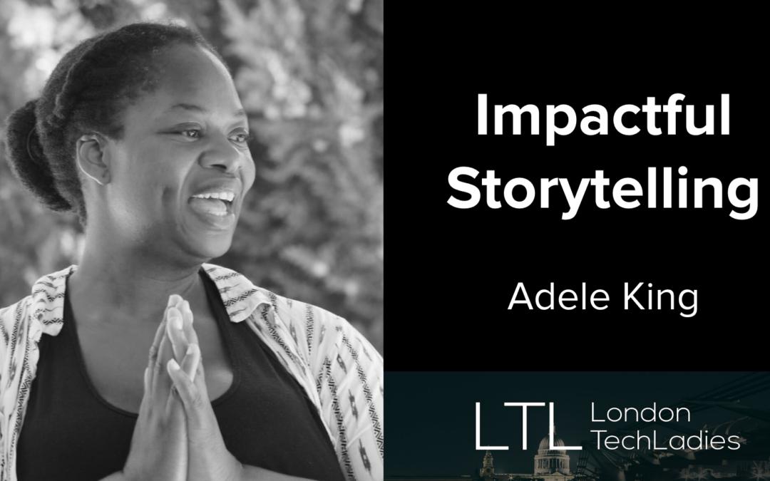 Impactful Storytelling